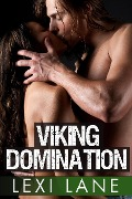 Viking Domination (Hardcore Erotica) - Lexi Lane