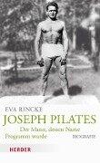 Joseph Pilates - Eva Rincke