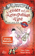 Geister auf der Metropolitan Line - Ben Aaronovitch