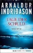 Tage der Schuld - Arnaldur Indriðason