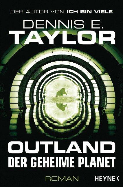 Outland - Der geheime Planet - Dennis E. Taylor