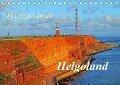 Hochsee-Insel Helgoland (Tischkalender 2018 DIN A5 quer) Dieser erfolgreiche Kalender wurde dieses Jahr mit gleichen Bildern und aktualisiertem Kalendarium wiederveröffentlicht. - Martina Fornal