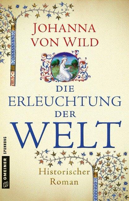 Die Erleuchtung der Welt - Johanna von Wild