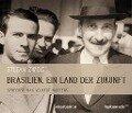 Brasilien. Ein Land der Zukunft - Stefan Zweig