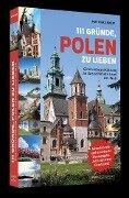 111 Gründe, Polen zu lieben - Matthias Kneip