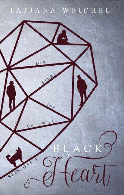 Black Heart. Der Sturz ins Ungewisse - Tatjana Weichel