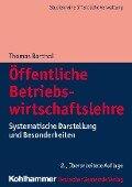 Öffentliche Betriebswirtschaftslehre - Thomas Barthel