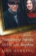 Travelling to Infinity - Jane Hawking