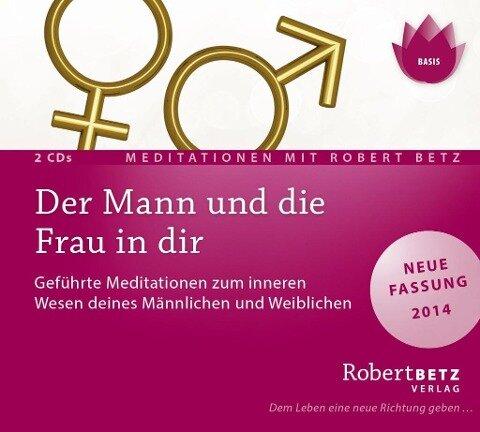 Der Mann und die Frau in dir - Meditations-CD - Robert T. Betz
