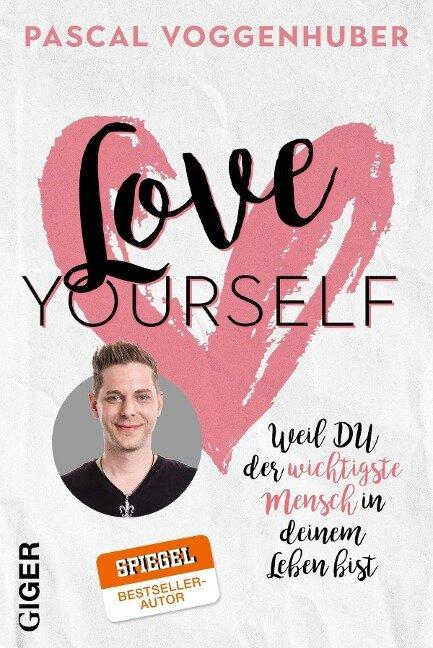 Love yourself - Pascal Voggenhuber