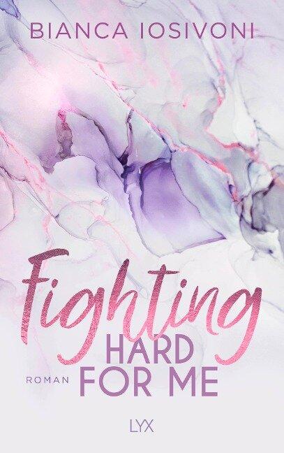 Fighting Hard for Me - Bianca Iosivoni