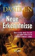 Neue Erkenntnisse - Erich Von Däniken