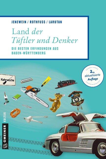 Land der Tüftler und Denker - Andrea Jenewein, Frank Rothfuß, Justin Larutan