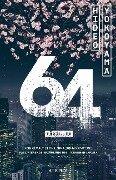 64 (vierundsechzig) - Hideo Yokoyama