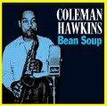 Bean Soup - Coleman Hawkins