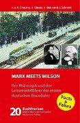 Marx meets Wilson - Jürgen Franzke, Hermann Glaser, Johann Schrenk, Hendrik Bebber, Regine Franzke