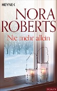 Nie mehr allein - Nora Roberts