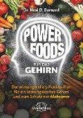 Power Foods für das Gehirn - Neal Barnard