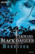 Black Dagger 05. Mondspur - J. R. Ward