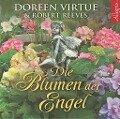 Die Blumen der Engel - Robert Reeves, Doreen Virtue