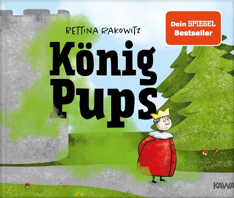 König Pups - Bettina Rakowitz