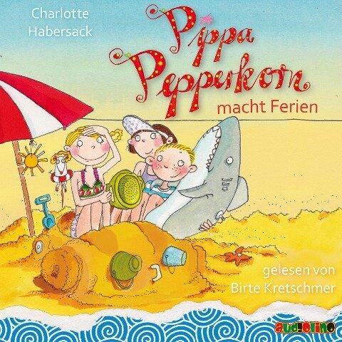 Pippa Pepperkorn macht Ferien (8) - Charlotte Habersack