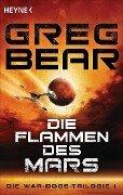Die Flammen des Mars - Greg Bear