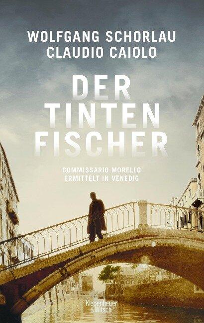 Der Tintenfischer - Wolfgang Schorlau, Claudio Caiolo
