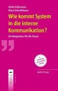 Wie kommt System in die interne Kommunikation? - Ulrike Führmann, Klaus Schmidbauer