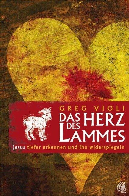 Das Herz des Lammes - Greg Violi