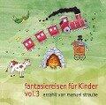 Fantasiereisen für Kinder Vol. 3 -