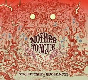 Streetlight/Ghost Note (Fan Edition+Bonustracks) - Mother Tongue