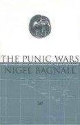 The Punic Wars - Nigel Bagnall