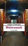 Weinrausch - Harald Schneider