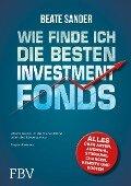 Wie finde ich die besten Investmentfonds? - Beate Sander