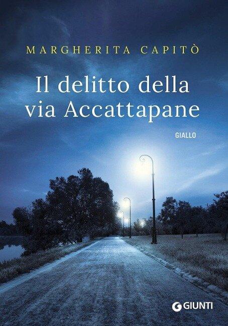Il delitto della via Accattapane - Margherita Capitò