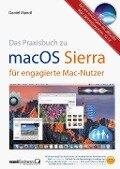Mandl, D: macOS Sierra - die Apple-Fibel für engagierte Mac-Nutzer - Daniel Mandl, Michael Schwarz
