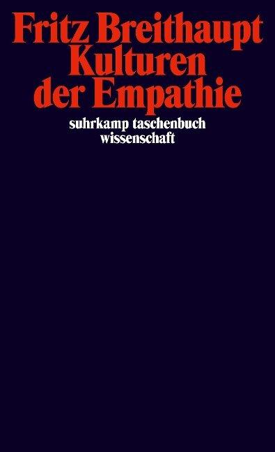 Kulturen der Empathie - Fritz Breithaupt