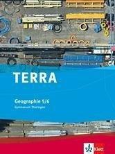 TERRA Geographie für Thüringen - Gymnasium. Schülerbuch 5./6. Schuljahr -