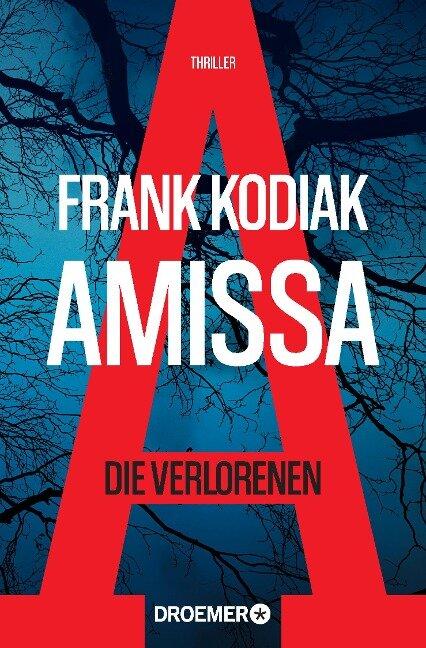Amissa. Die Verlorenen - Frank Kodiak