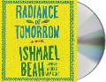 Radiance of Tomorrow - Ishmael Beah