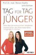 Tag für Tag jünger - Marion Kiechle, Julie Gorkow