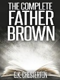 Complete Father Brown Mysteries Collection - 51 eBooks - Gilbert Keith Chesterton
