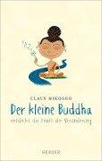 Der kleine Buddha entdeckt die Kraft der Veränderung - Claus Mikosch