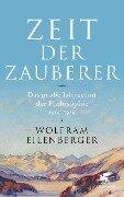 Zeit der Zauberer - Wolfram Eilenberger