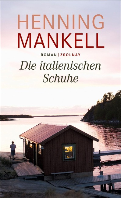Die italienischen Schuhe - Henning Mankell