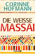 Die weiße Massai - Corinne Hofmann
