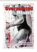 Overpainted ... Männer (Wandkalender 2018 DIN A3 hoch) - Ralf Wehrle & Uwe Frank