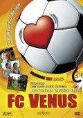 FC Venus - Elf Paare müsst ihr sein -