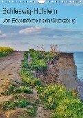 Schleswig-Holstein - von Eckernförde nach Glücksburg (Wandkalender 2017 DIN A4 hoch) - Andrea Janke